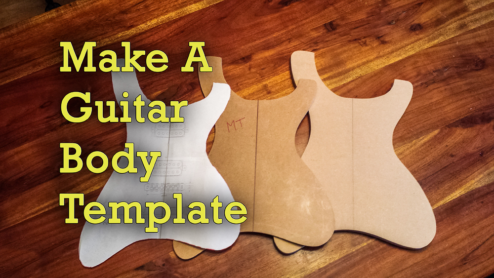 electric guitar body templates - how to make guitar templates project electric guitar