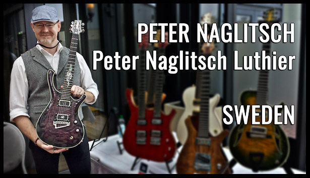 Peter Naglitsch, Peter Naglitsch Luthier, SWEDEN