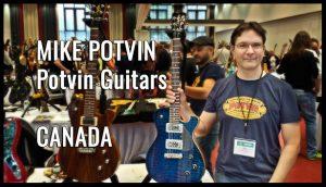 Mike Potvin, Potvin Guitars, CANADA