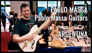 Pablo Massa Guitars, Pablo Massa, ARGENTINA